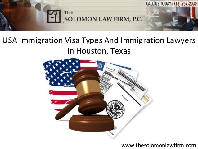 USA Immigration Visa Types And Immigration Lawyers                In Houston, Texas                              www.theso...