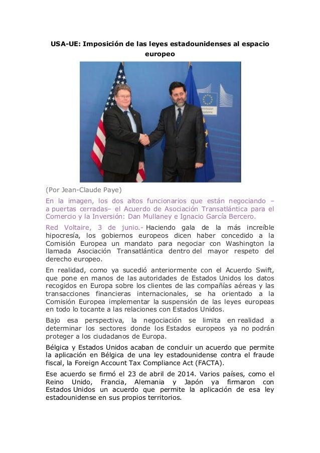 USA-UE: Imposición de las leyes estadounidenses al espacio europeo (Por Jean-Claude Paye) En la imagen, los dos altos func...