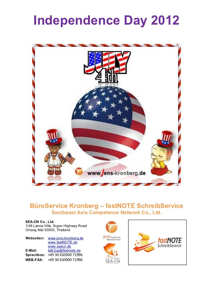 Independence Day 2012  BüroService Kronberg – fastNOTE SchreibService               Southeast Asia Competence Network Co.,...