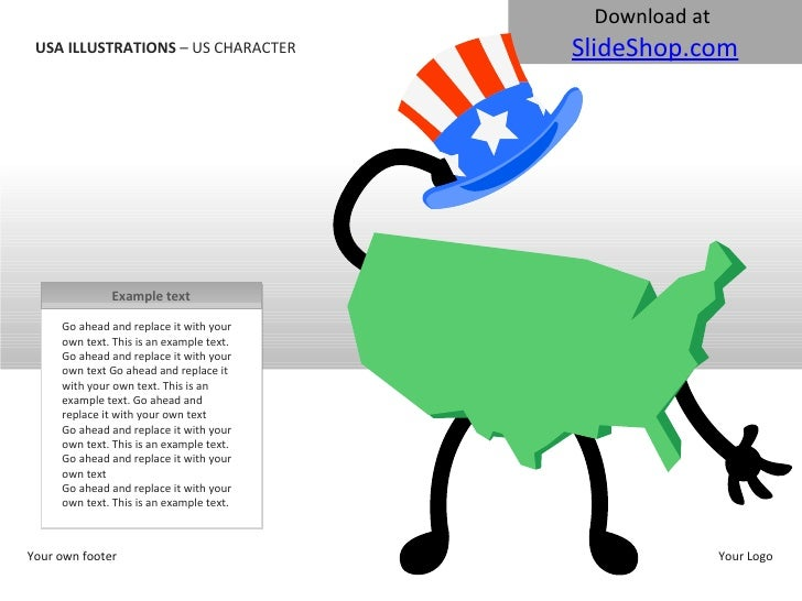 USA ILLUSTRATIONS  – US CHARACTER Your own footer Your Logo Go ahead and replace it with your own text. This is an example...