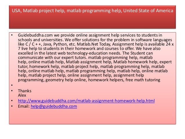 matlab assignment help usa Being a reputed name in providing matlab assignment help, we are entitled to facilitate our clients with the easy to understand assignments matlab project help is.