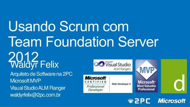 Usando Scrum com Team Foundation Server 2012