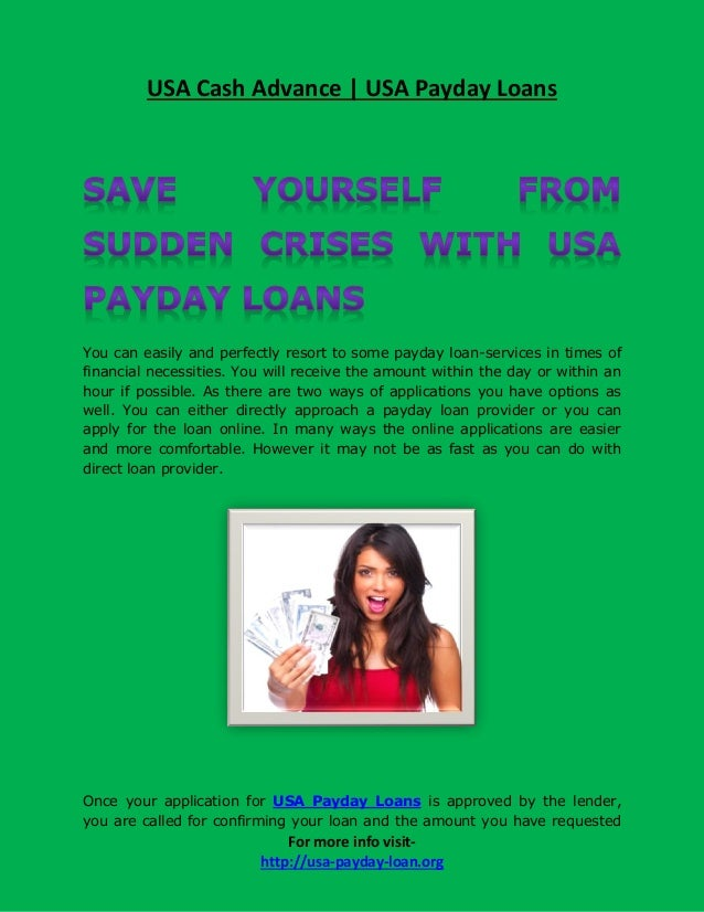 USA Cash Advance | USA Payday LoansYou can easily and perfectly resort to some payday loan-services in times offinancial n...