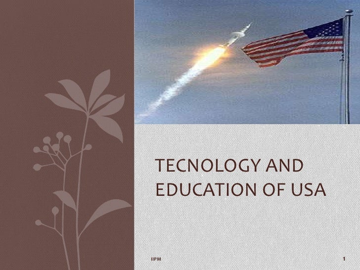 TECNOLOGY AND EDUCATION OF USAIIPM                1
