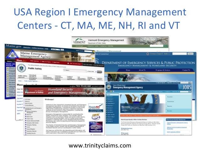 USA Region I Emergency Management Centers - CT, MA, ME, NH, RI and VT           www.trinityclaims.com