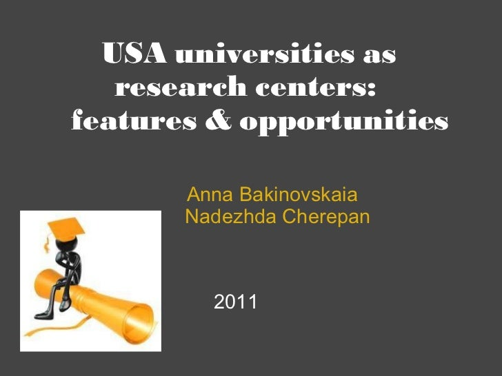 USA universities as research centers:   features & opportunities                  ...