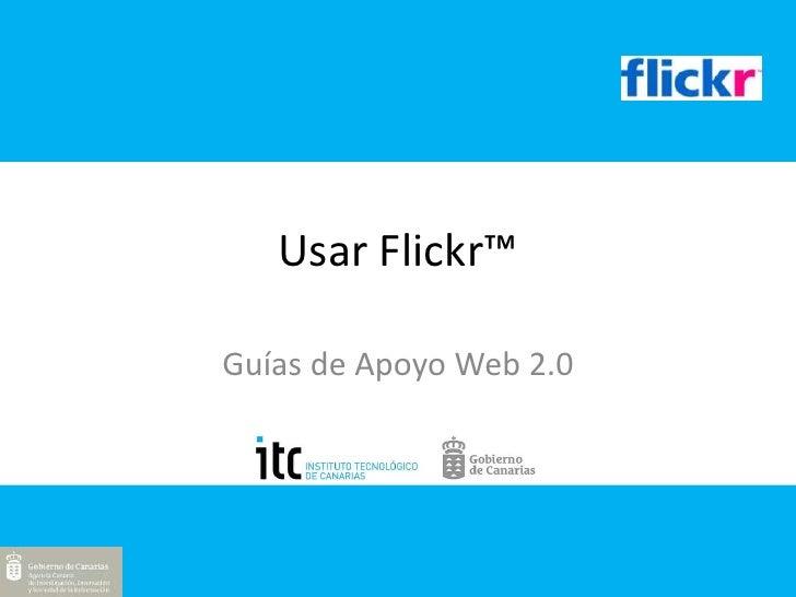 Usar Flickr™