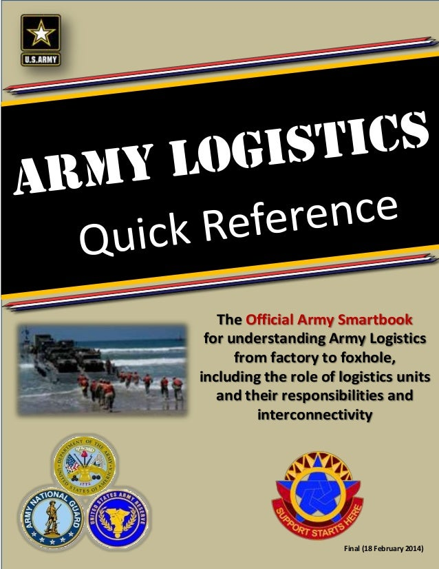 US Army Logistics Quick Reference Guide Feb 14, 2014