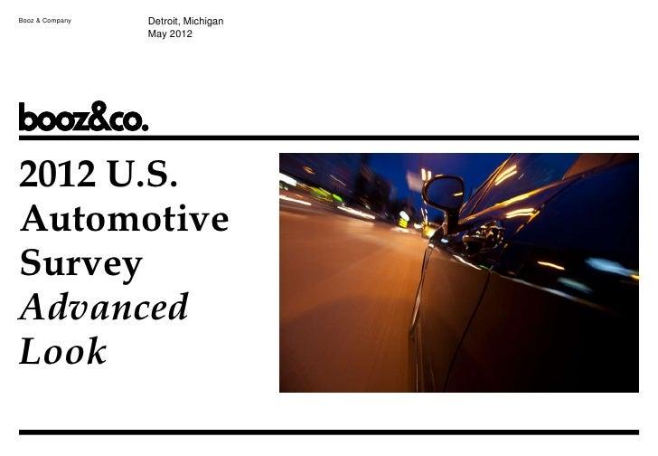 Booz & Company   Detroit, Michigan                 May 20122012 U.S.AutomotiveSurveyAdvancedLook