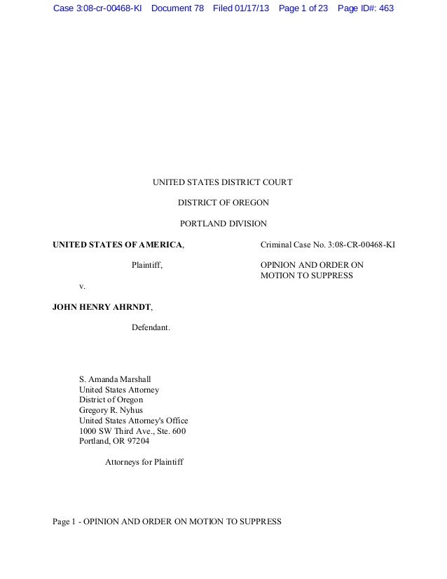Case 3:08-cr-00468-KI     Document 78    Filed 01/17/13   Page 1 of 23   Page ID#: 463                           UNITED ST...