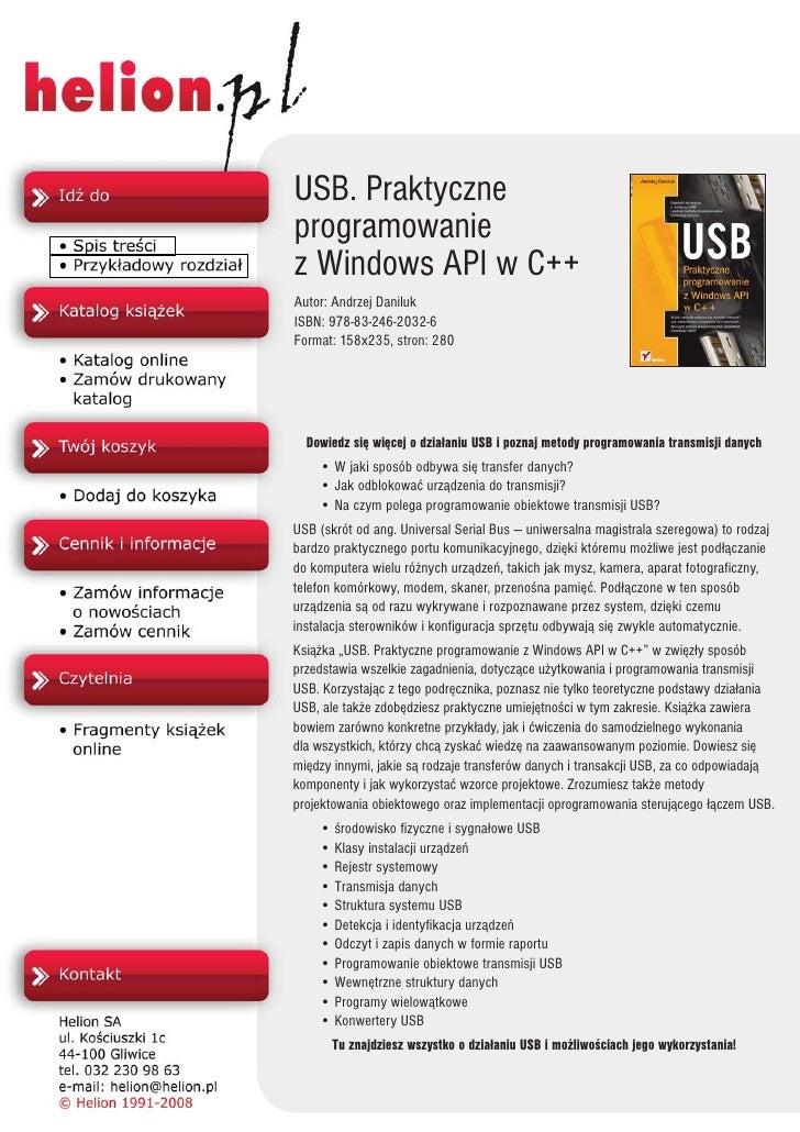 USB. Praktyczne programowanie z Windows API w C++ Autor: Andrzej Daniluk ISBN: 978-83-246-2032-6 Format: 158x235, stron: 2...