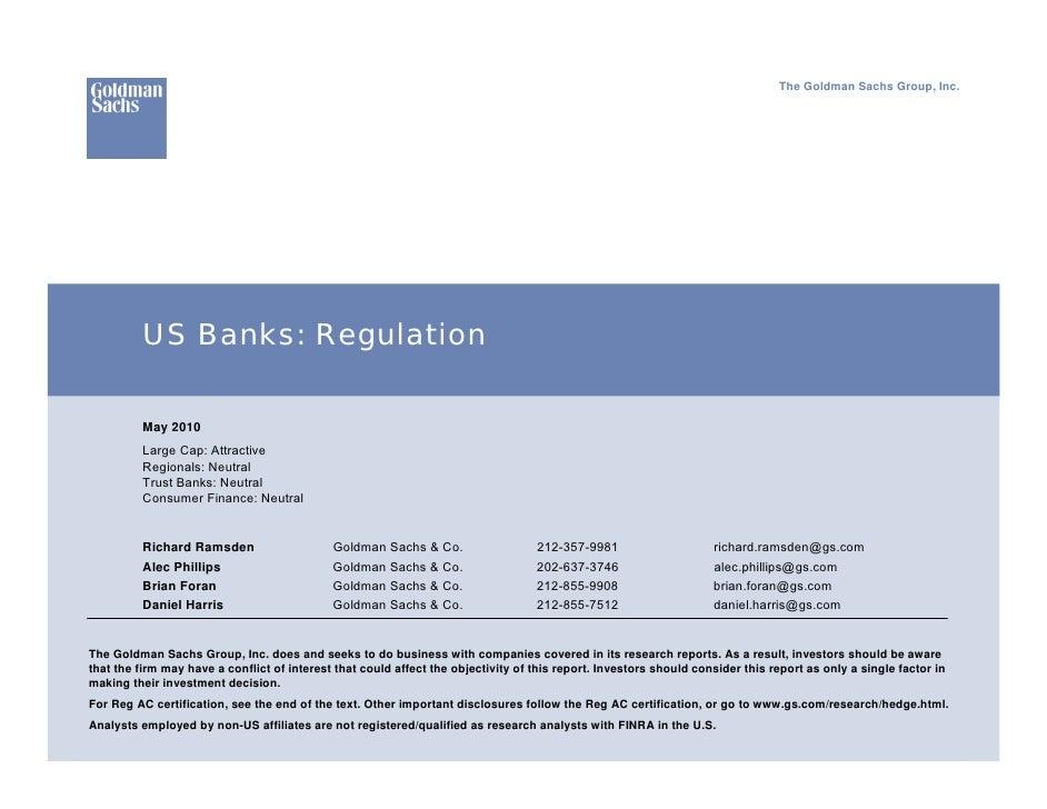 The Goldman Sachs Group, Inc.               US Banks: Regulation            May 2010           Large Cap: Attractive      ...
