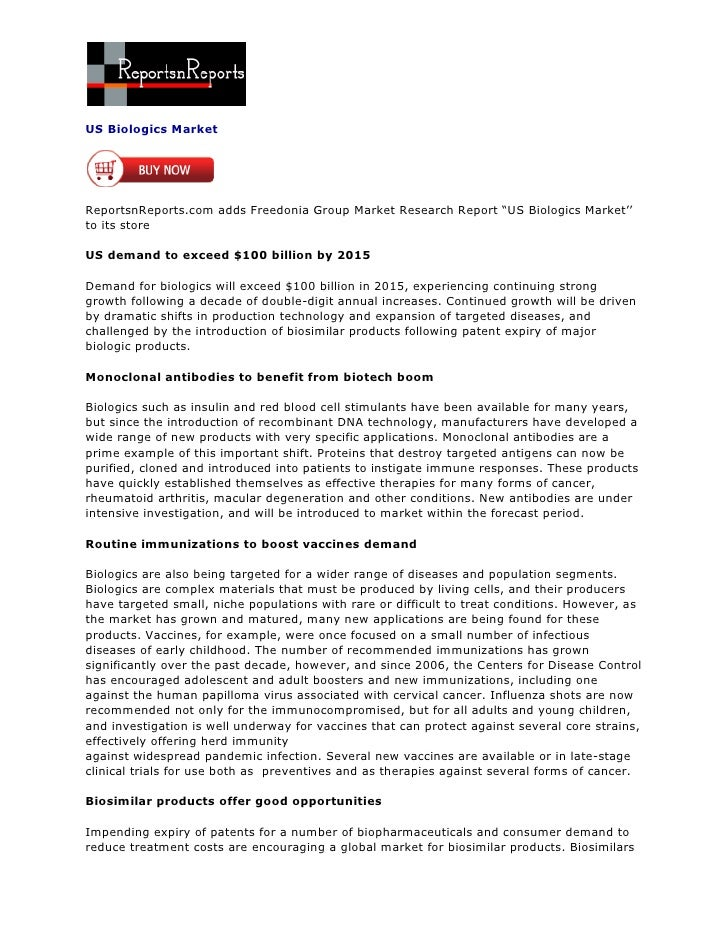 US Biologics MarketReportsnReports.com adds Freedonia Group Market Research Report ―US Biologics Market''to its storeUS de...
