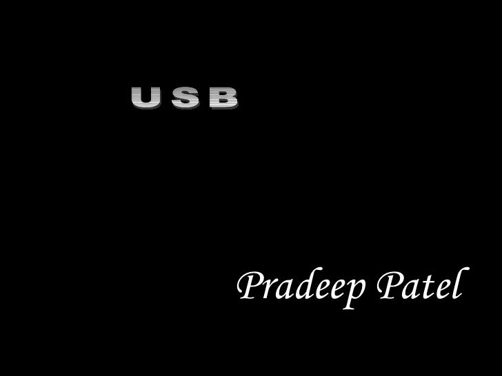 [email_address] Pradeep Patel USB