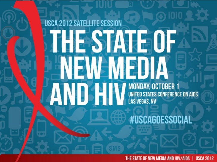 The State of New Media and HIV/AIDS - USCA