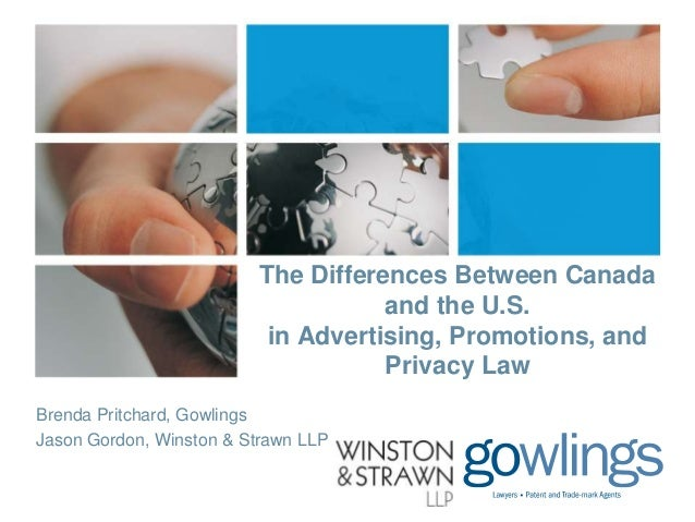 The Differences Between Canada and the U.S. in Advertising, Promotions & Privacy Law