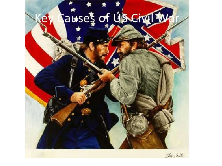 What are some of the masor causes of the US. civil war?