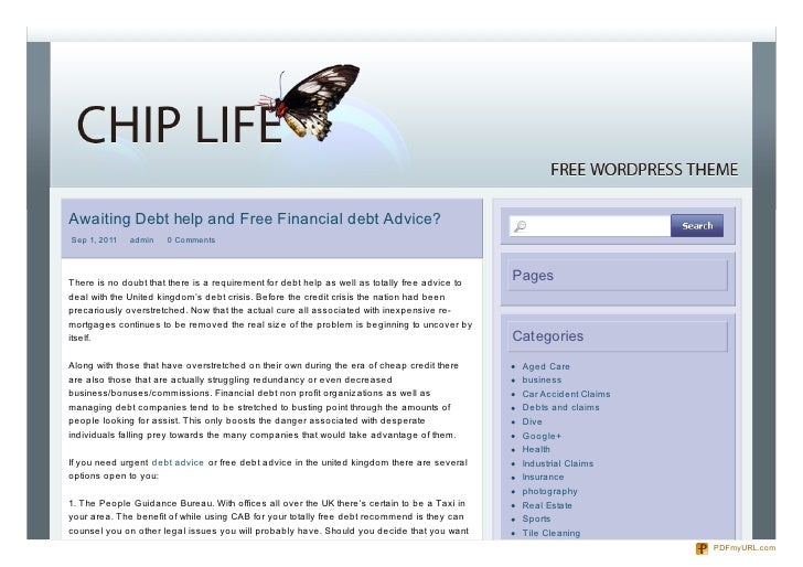 Awaiting Debt help and Free Financial debt Advice?Sep 1, 2011   admin   0 CommentsThere is no doubt that there is a requir...