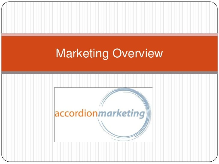 Marketing Overview<br />