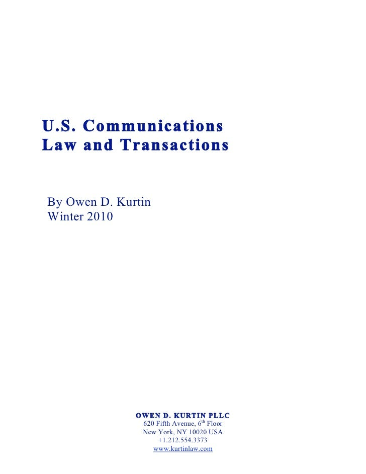 U.S. Communications Law and Transactions (Winter 2010) White Paper