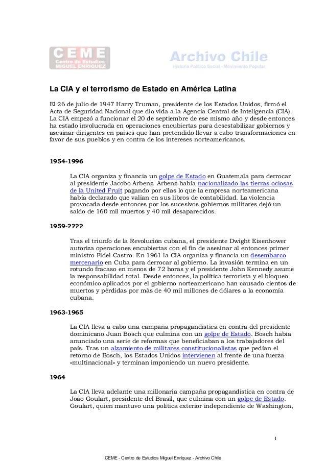La CIA y el terrorismo de Estado en América Latina El 26 de julio de 1947 Harry Truman, presidente de los Estados Unidos, ...