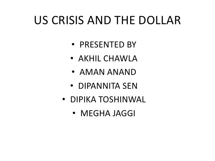 US Crisis And The Dollar