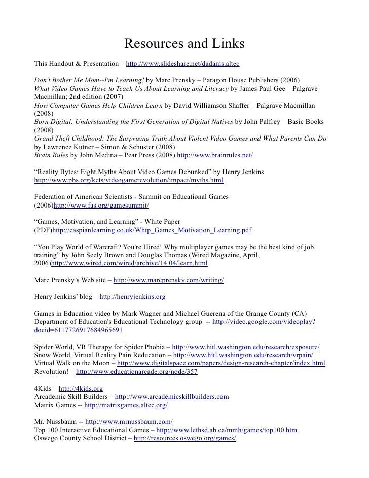 Resources and Links This Handout & Presentation – http://www.slideshare.net/dadams.altec  Don't Bother Me Mom--I'm Learnin...