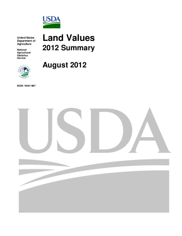 United States Department of Agriculture National Agricultural Statistics Service  Land Values 2012 Summary August 2012  IS...
