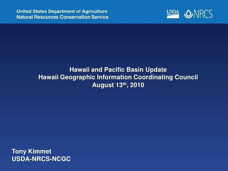 Hawaii and Pacific Basin Update<br />Hawaii Geographic Information Coordinating Council<br />August 13th, 2010<br />Tony K...