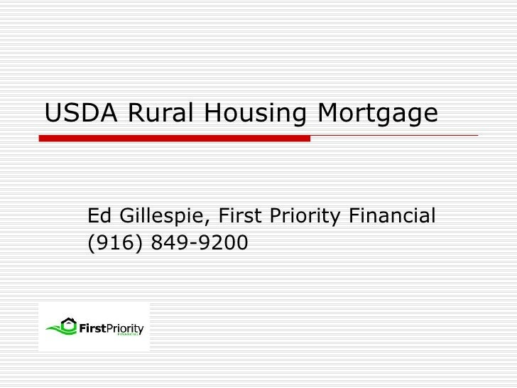 USDA Rural Housing Mortgage Ed Gillespie, First Priority Financial (916) 849-9200