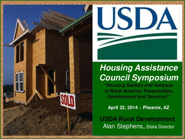 "USDA Rural Development Housing Assistance Council Symposium ""Housing Seniors and Veterans in Rural America: Preservation, ..."