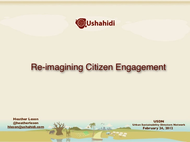 Re-imagining Citizen Engagement   Heather Leson                                                  USDN   @heatherleson     ...