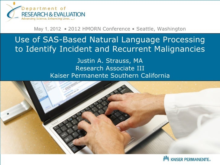 Use of SAS Based Natural Language Processing to Identify Incident and Recurrent Malignancies STRAUSS