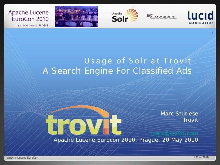 1                                      U s a g e of S olr a t T r ov it                         A Search Engine For Classi...