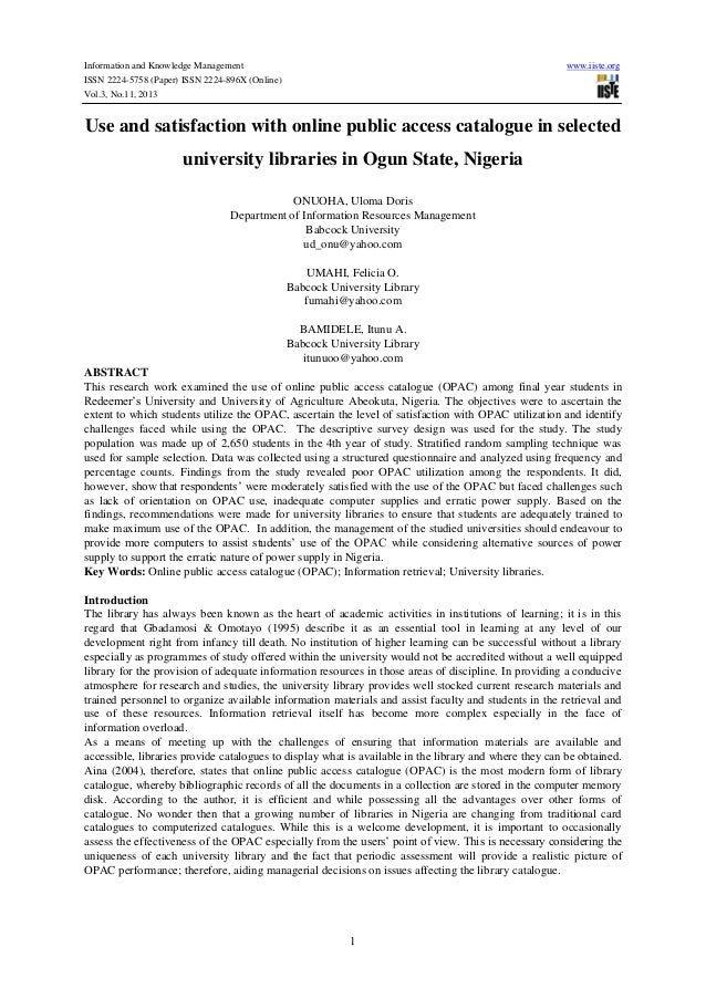 Use and satisfaction with online public access catalogue in selected university libraries in ogun state, nigeria