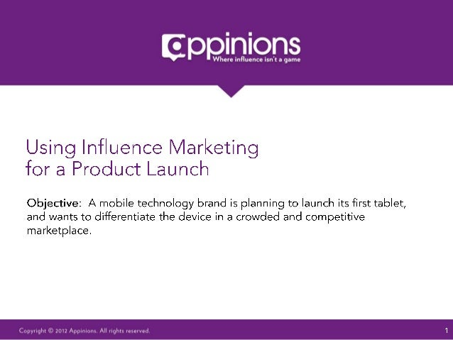 Using Influence Marketing for a Product Launch