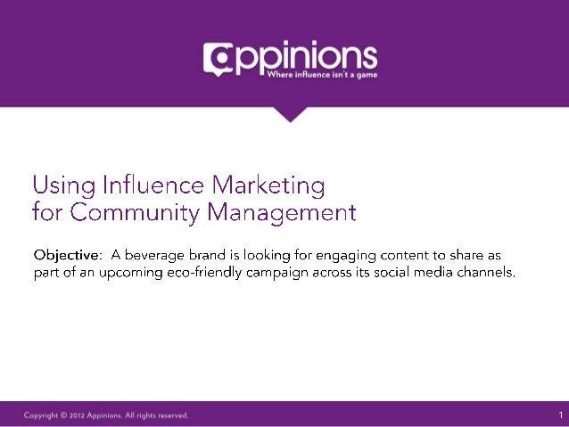 Using Influence Marketing for Community Management
