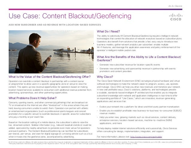Use Case: Content Blackout/Geofencing © 2014 Cisco and/or its affiliates. All rights reserved. Cisco and the Cisco logo ar...