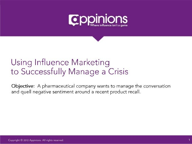Using Influence Marketing to Successfully Manage a Crisis
