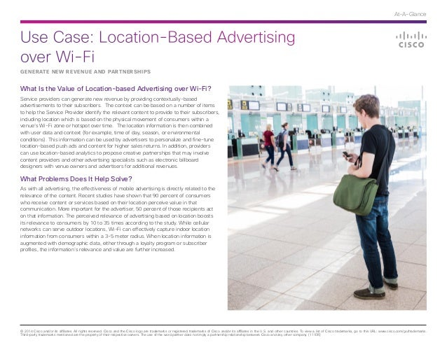 Use Case: Location-Based Advertising over Wi-Fi © 2014 Cisco and/or its affiliates. All rights reserved. Cisco and the Cis...