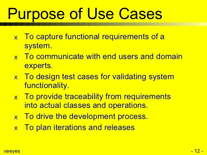 use case modeling       purpose of use cases