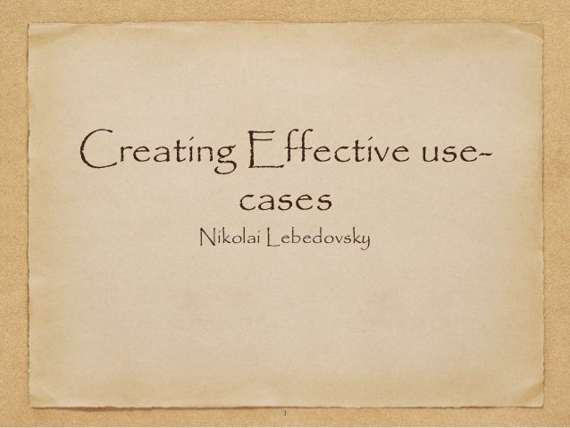 Creating Effective Use-cases