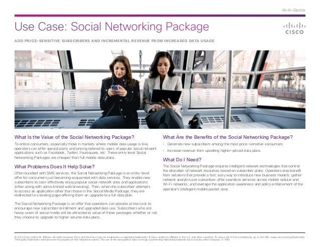 Use Case: Social Networking Package © 2014 Cisco and/or its affiliates. All rights reserved. Cisco and the Cisco logo are ...