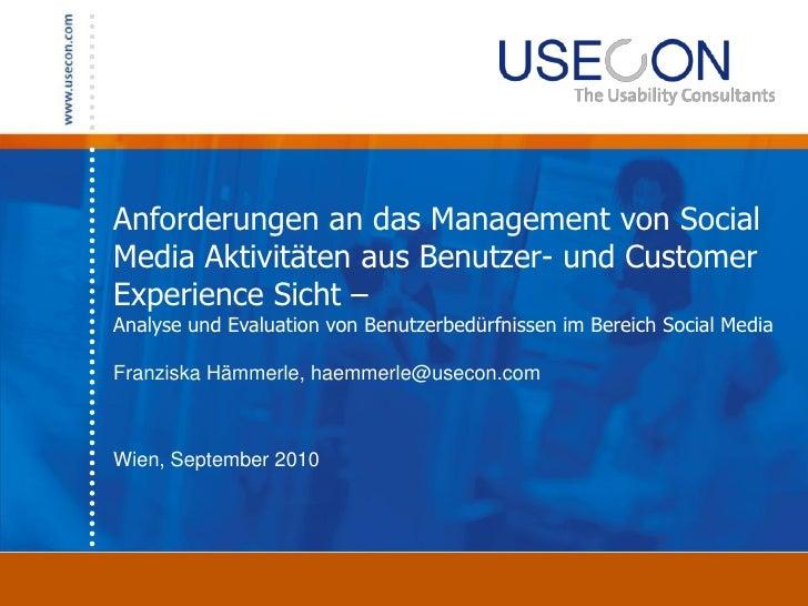 Anforderungen an das Management von Social Media Aktivitäten aus Benutzer- und Customer Experience Sicht – Analyse und Eva...