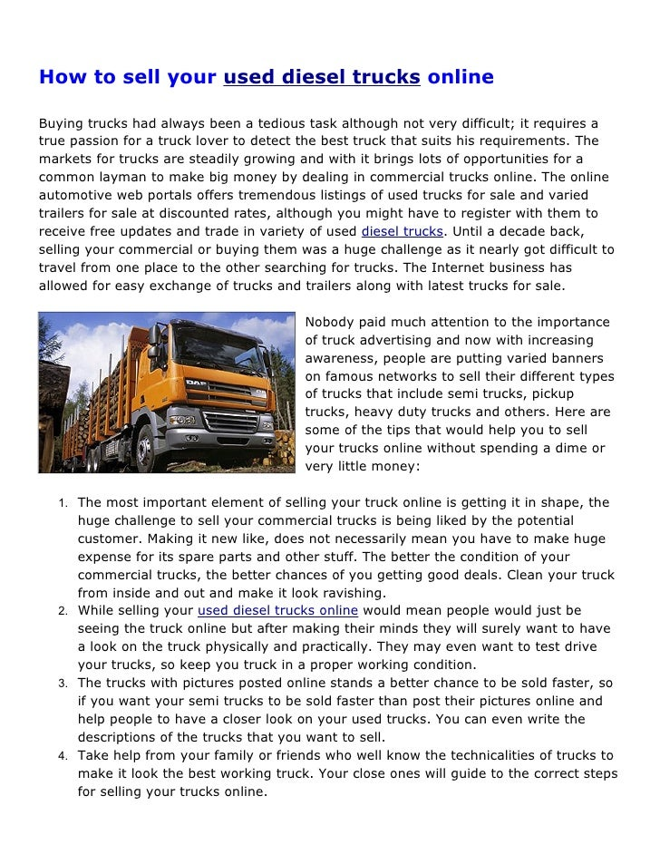 How to sell your used diesel trucks online  Buying trucks had always been a tedious task although not very difficult; it r...