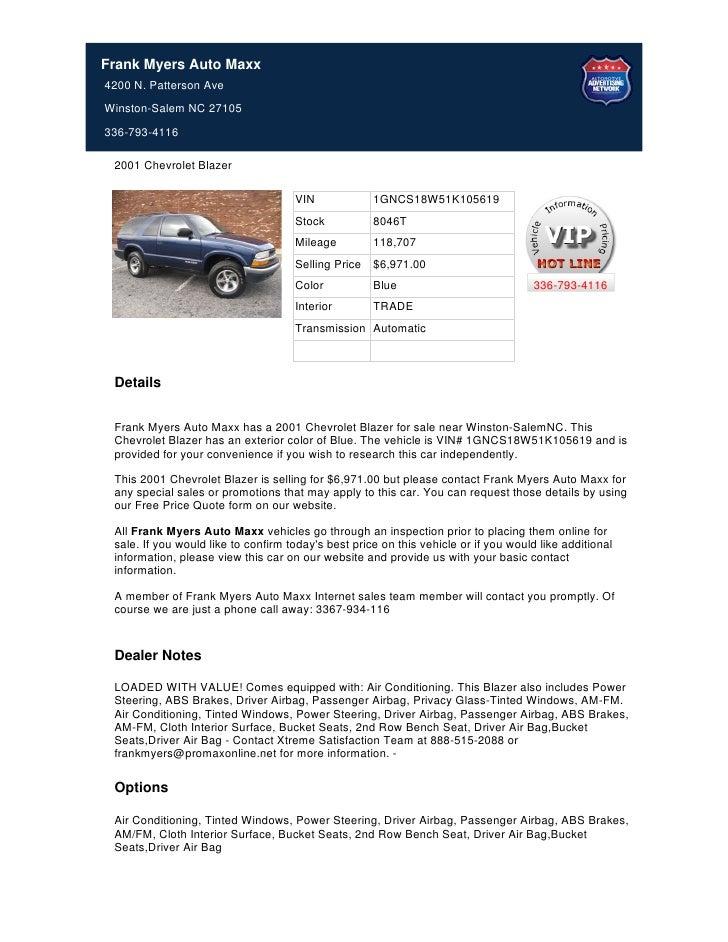 Frank Myers Auto Maxx4200 N. Patterson AveWinston-Salem NC 27105336-793-4116 2001 Chevrolet Blazer                        ...