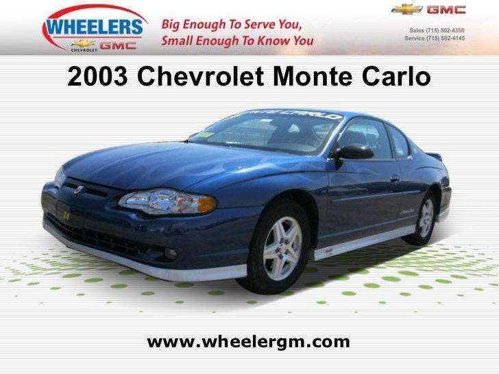 Used 2003 Chevrolet Monte Carlo - Wheelers of Marshfield Chevrolet Dealer