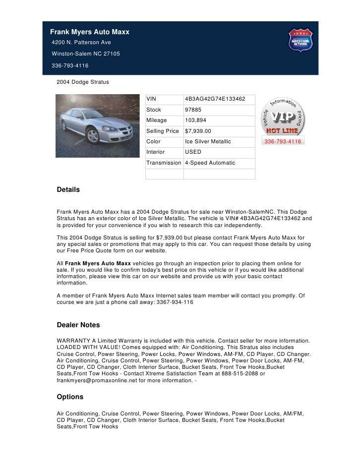 Frank Myers Auto Maxx4200 N. Patterson AveWinston-Salem NC 27105336-793-4116 2004 Dodge Stratus                           ...