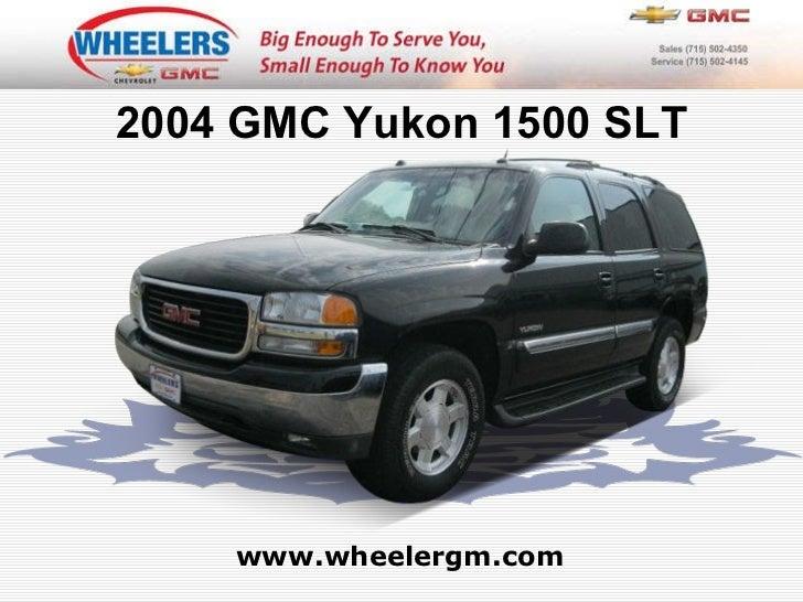 www.wheelergm.com 2004 GMC Yukon 1500 SLT