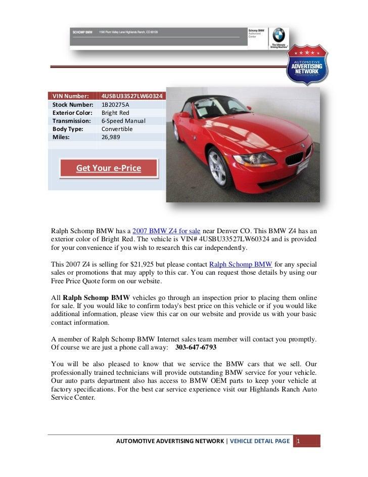 VIN Number:       4USBU33527LW60324Stock Number:     1B20275AExterior Color:   Bright RedTransmission:     6-Speed ManualB...